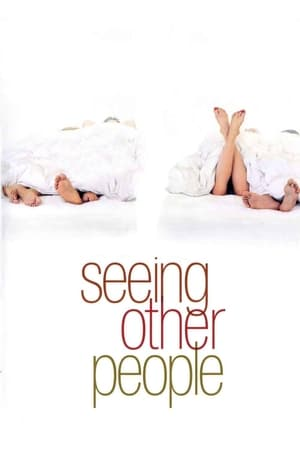 Poster Seeing Other People (2004)