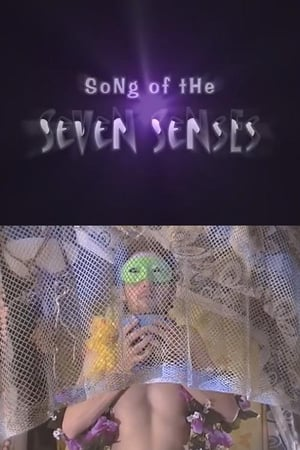 Song of the Seven Senses (2008)