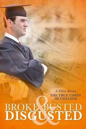 Watch Broke, Busted & Disgusted Full Movie