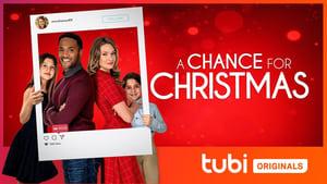 مشاهدة فيلم A Chance for Christmas 2021 مترجم أون لاين بجودة عالية