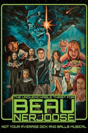 The Unquenchable Thirst for Beau Nerjoose (2016)