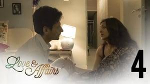 Love and Affairs: S01E04