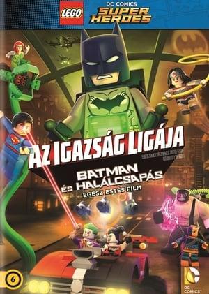 Lego: Az igazság ligája - Batman és Halálcsapás