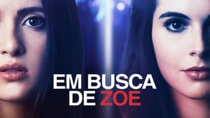Em Busca de Zoe – Dublado