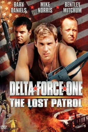 Delta Force One: The Lost Patrol-Bentley Mitchum
