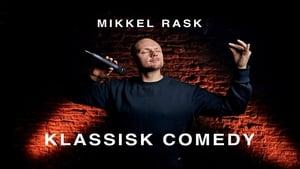 Mikkel Rask Klassisk Comedy