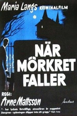 When Darkness Falls – La căderea întunericului (1960)
