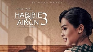 Habibie & Ainun 3 2019 en Streaming HD Gratuit !
