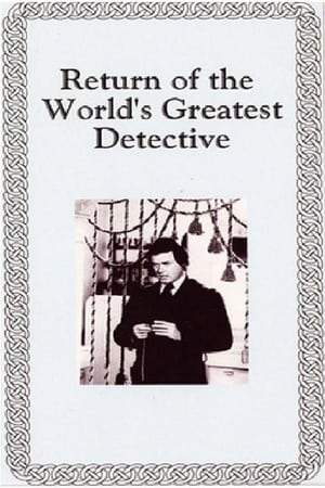 The Return of the World's Greatest Detective-Nicholas Colasanto