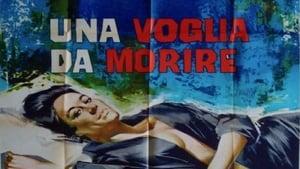 Italian movie from 1965: Una voglia da morire