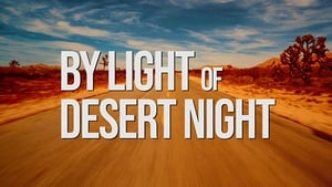 By Light of Desert Night (2020)