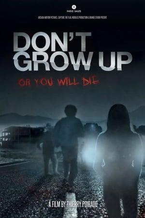 No crezcas o morirás (Don't Grow Up) (2015)