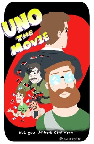 Uno: The Movie