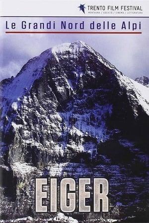Le Grandi Nord Delle Alpi: Eiger
