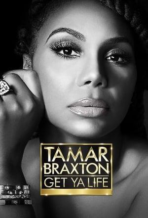 Tamar Braxton: Get Ya Life! – Season 1