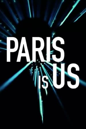 Paris is Us (Paris est à nous)