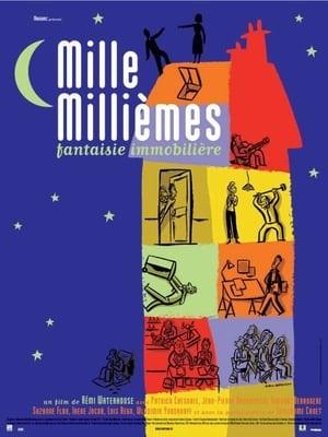 Mille millièmes (2002)