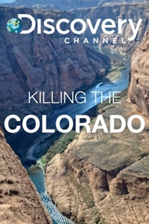 Watch Killing the Colorado Full Movie