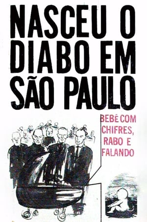 The Devil Baby Was Born in São Paulo