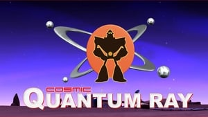 English series from 2009-2009: Cosmic Quantum Ray