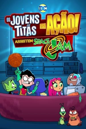 poster Teen Titans Go! See Space Jam