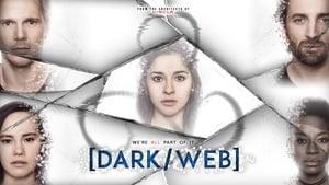 Dark/Web (2019), serial online subtitrat în Română