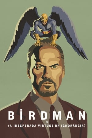 Birdman: A Inesperada Virtude da Ignorância Torrent, Download, movie, filme, poster