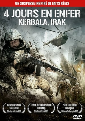 Film 4 jours en Enfer : Kerbala, Irak  (Karbala) streaming VF gratuit complet