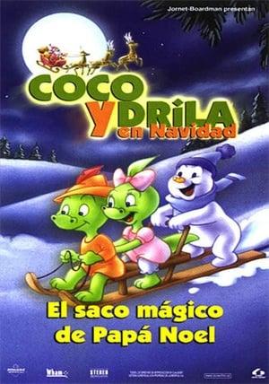 Coco y Drila en Navidad: El saco mágico de Papa Noel