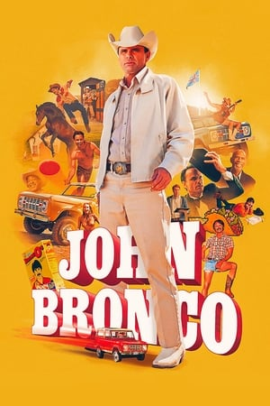 John Bronco              2020 Full Movie