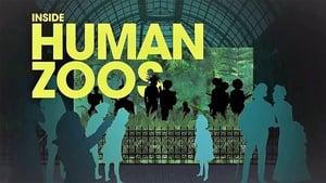 Inside Human Zoos