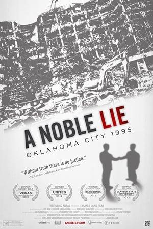 A Noble Lie: Oklahoma City 1995-Azwaad Movie Database