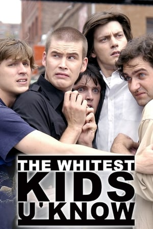 The Whitest Kids U' Know
