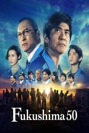 Fukushima 50              2020 Full Movie
