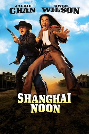 Watch Shanghai Noon Full Movie