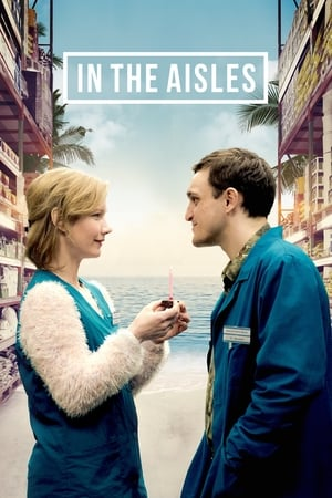 In the Aisles (2018)