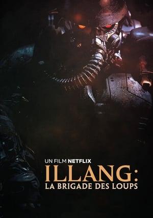 Illang : La Brigade des loups (2018)