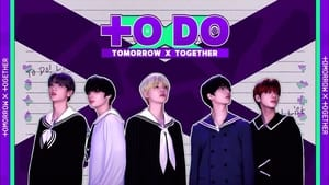 TO DO X TOMORROW X TOGETHER (2020)