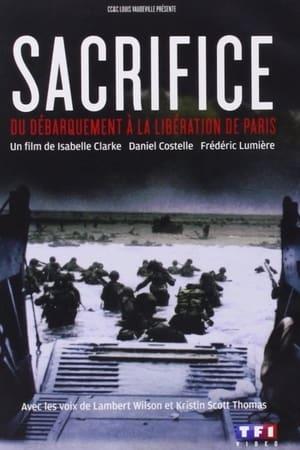 Sacrifice, du débarquement à la libération de Paris