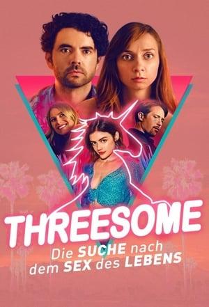 Threesome - Die Suche nach dem Sex des Lebens Film