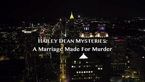 Hailey Dean Mystery: A Marriage Made for Murder (2018)