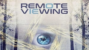 Remote Viewing (2018), film online subtitrat in Romana
