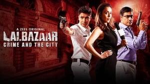 18+ Lalbazaar Bengali S01 Complete Web Series Watch Online