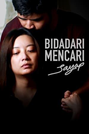 Bidadari Mencari Sayap (2020) Subtitle Indonesia