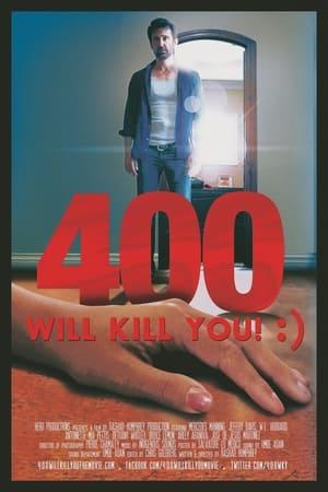 400 Will Kill You! :)