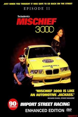 Mischief 3000