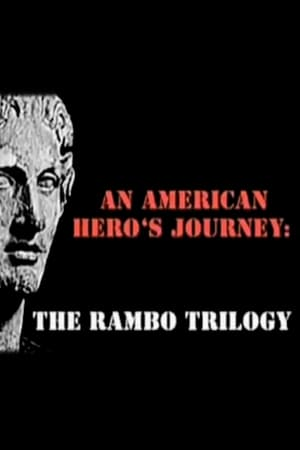 Image An American Hero's Journey: The Rambo Trilogy