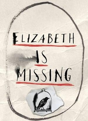Elizabeth Is Missing-Mark Stanley