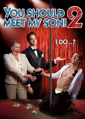 You Should Meet My Son 2! (2018)