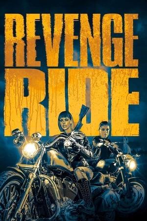Revenge Ride 2020 Full Movie